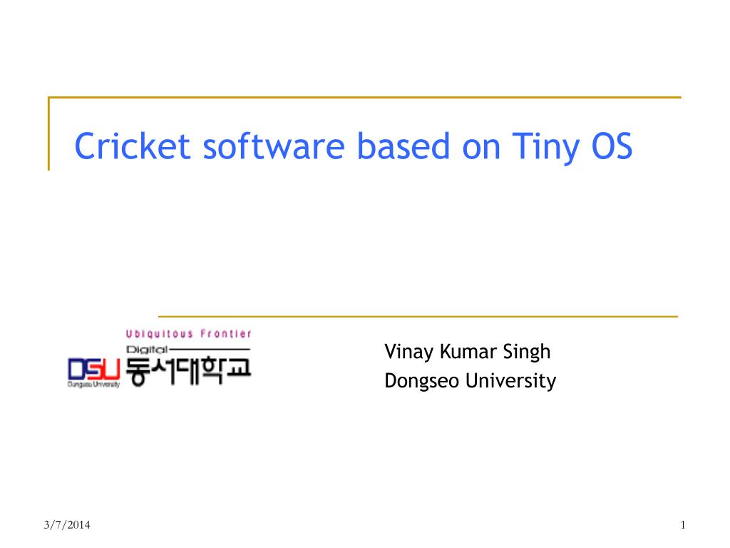 cricket software based on tiny os l.
