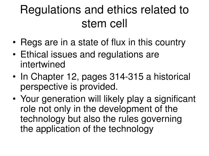 Regulations and ethics related to stem cell