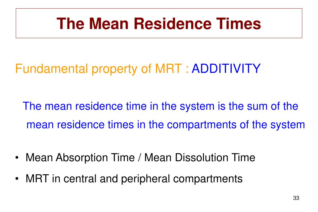 The Mean Residence Times
