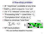 a flow shop problem
