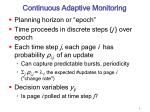 continuous adaptive monitoring