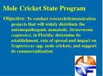 mole cricket state program