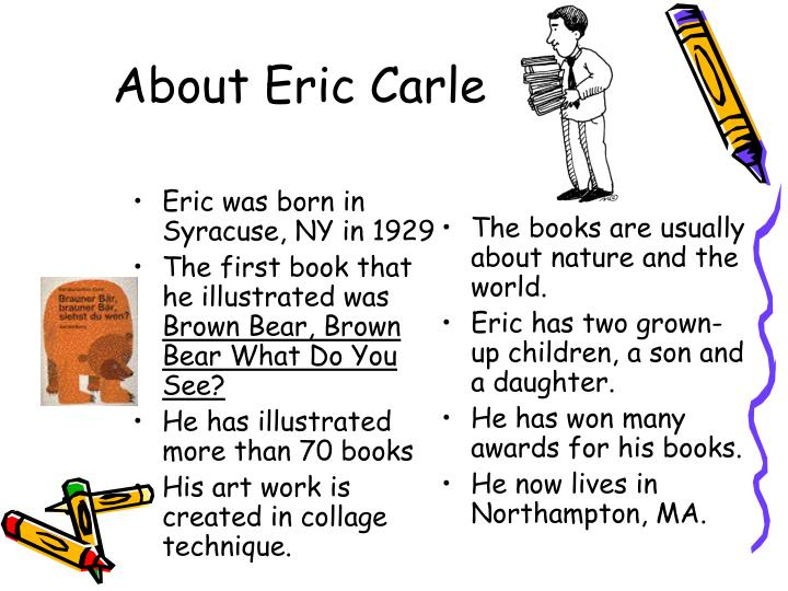 About eric carle