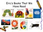 eric s books that we have read