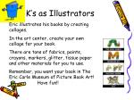 k s as illustrators