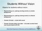 students without vision