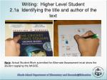 writing higher level student 2 1a identifying the title and author of the text36
