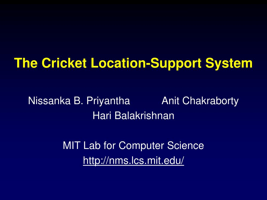 the cricket location support system l.