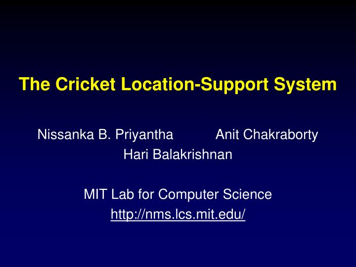the cricket location support system n.
