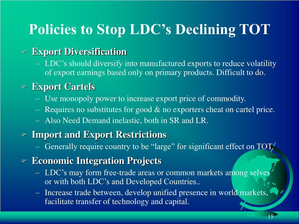 Policies to Stop LDC's Declining TOT