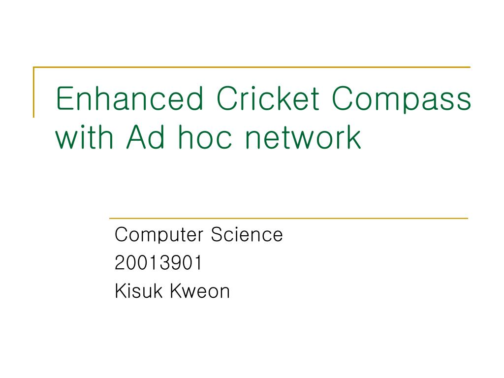 enhanced cricket compass with ad hoc network l.