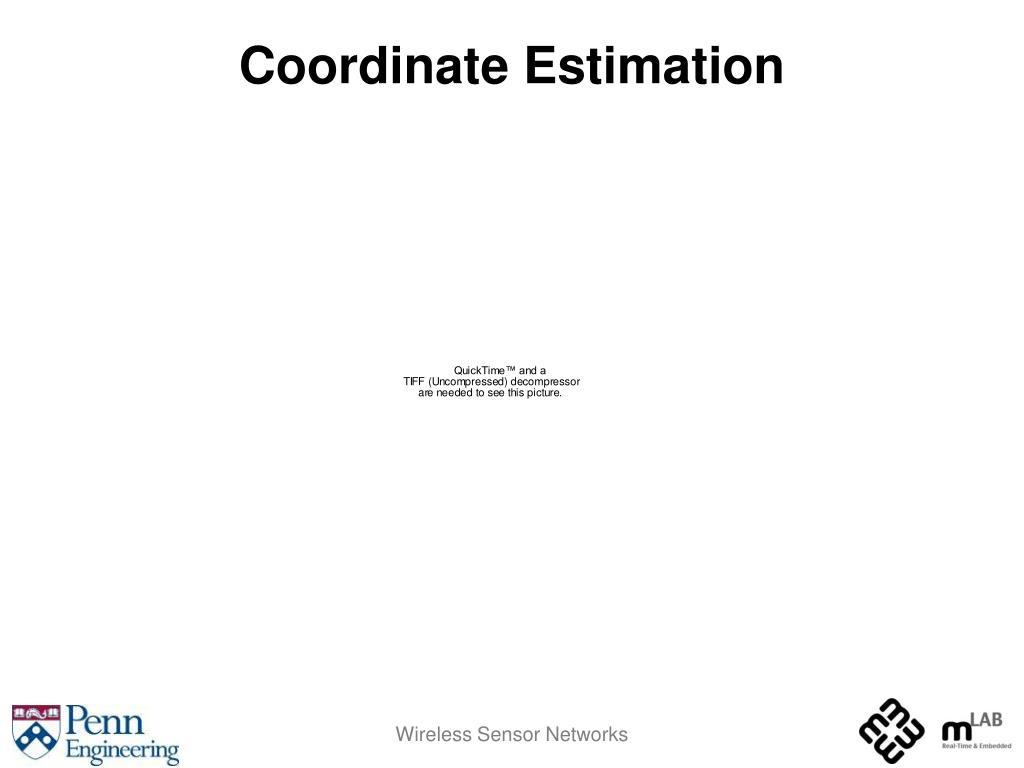 Coordinate Estimation