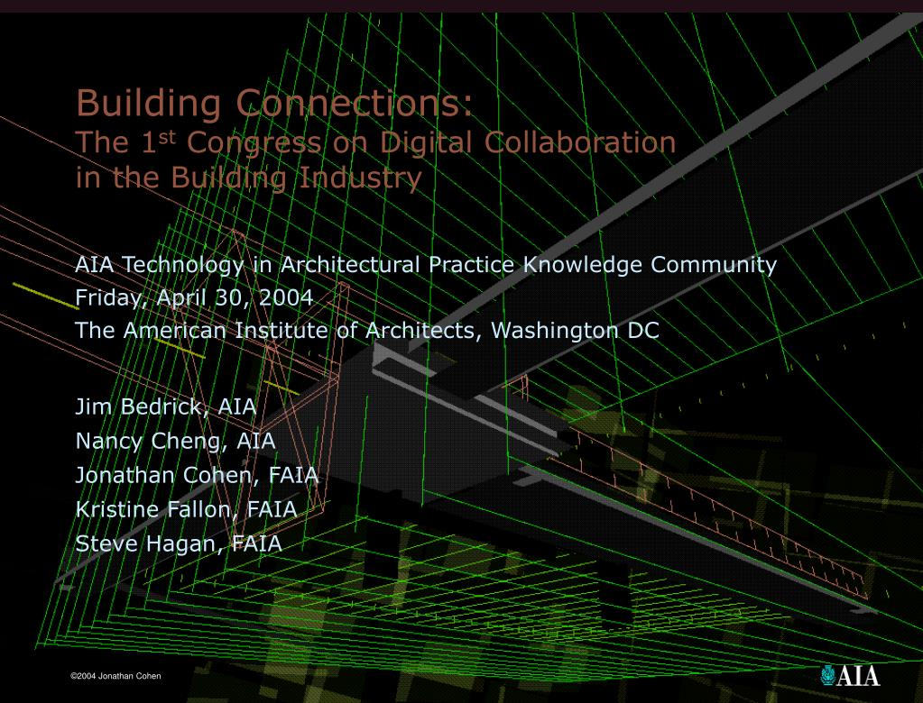 building connections the 1 st congress on digital collaboration in the building industry l.