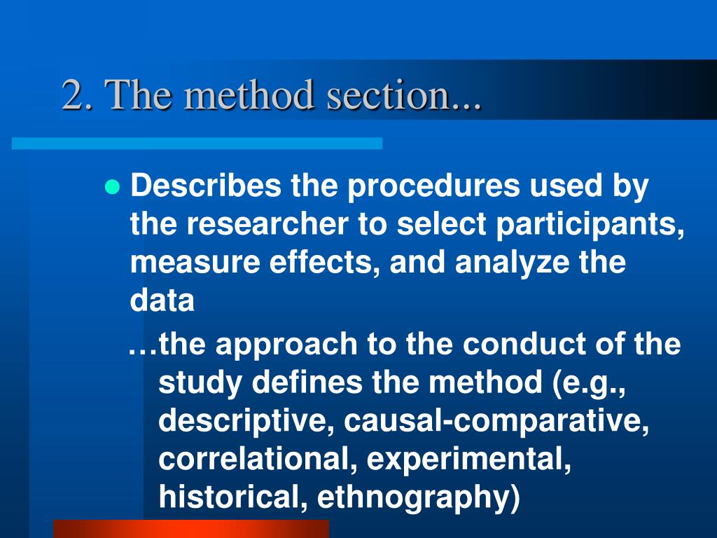 2. The method section...