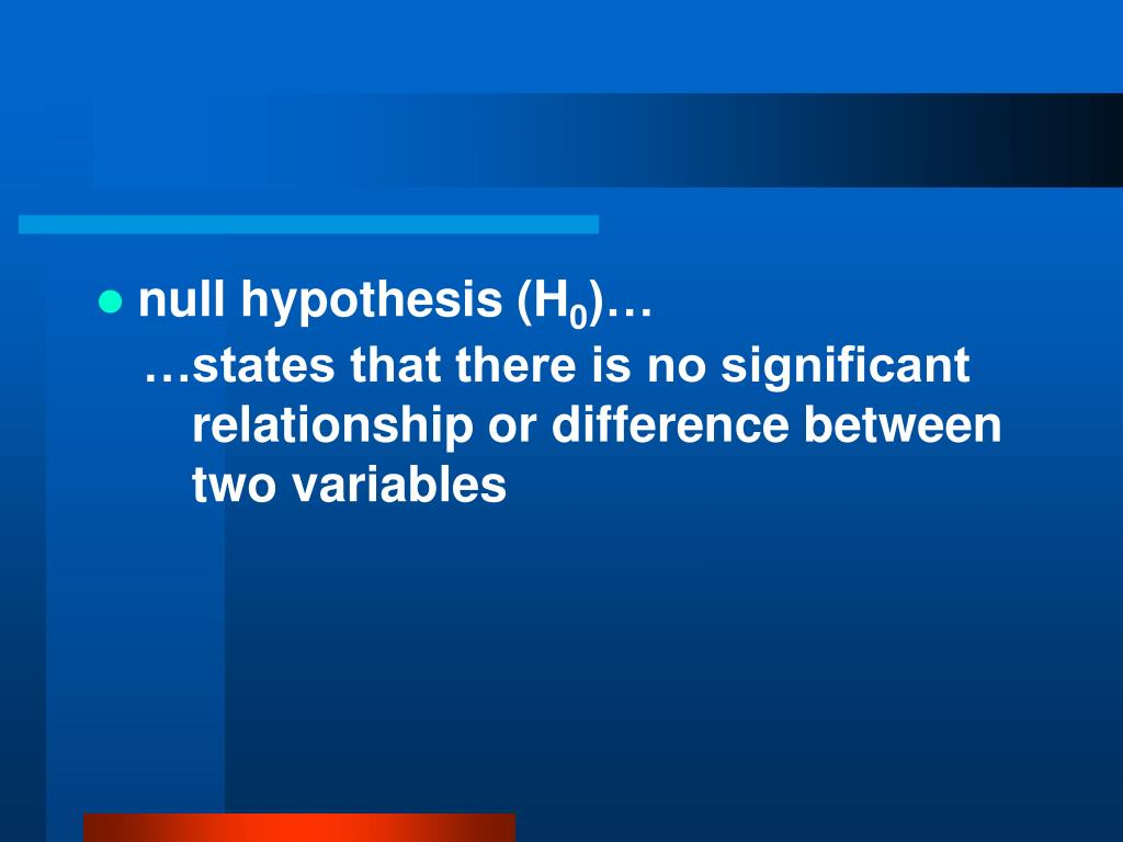 null hypothesis (H