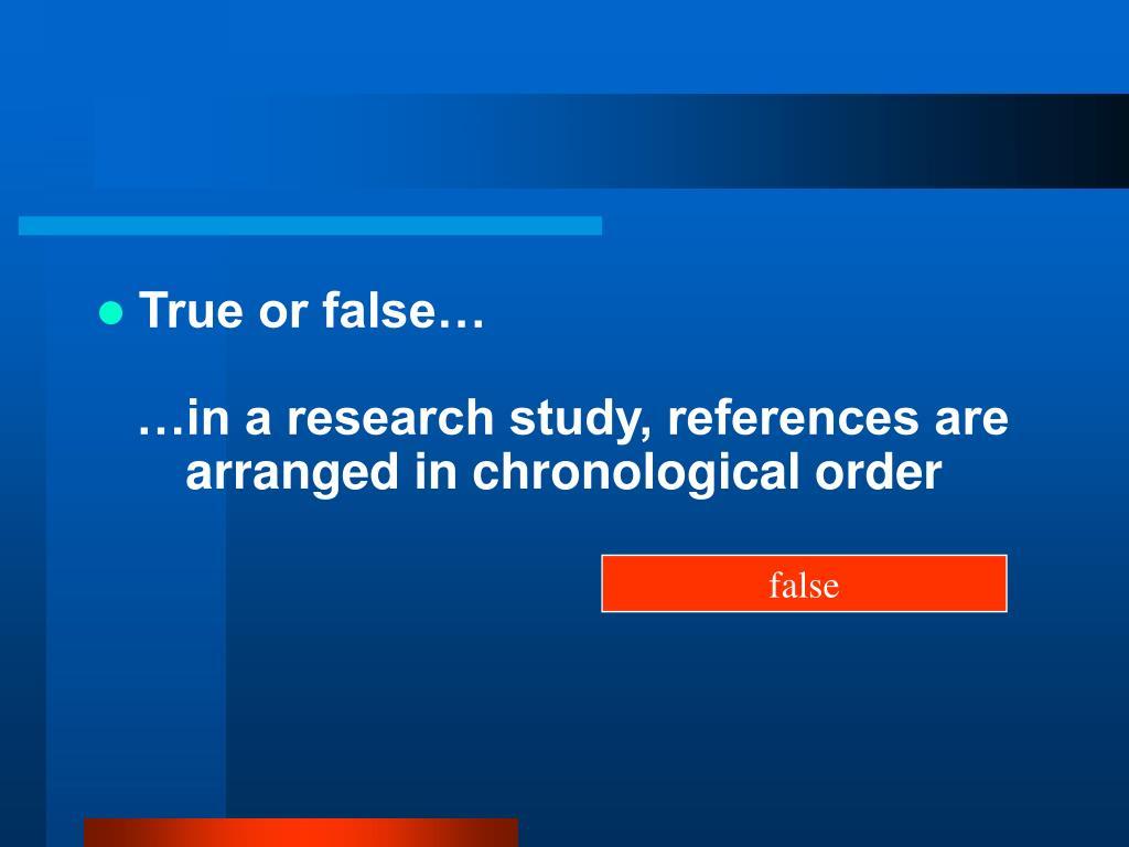 True or false…