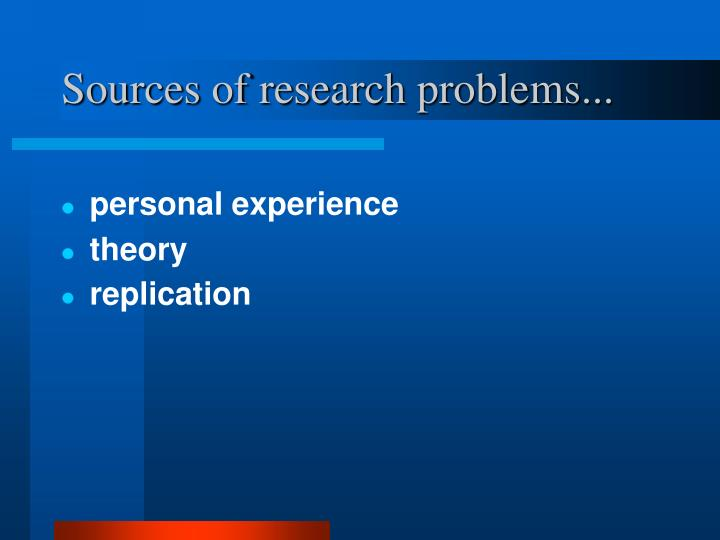 Sources of research problems