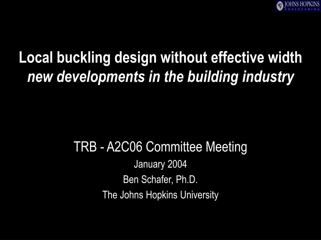 local buckling design without effective width new developments in the building industry l.