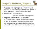 purpose presenter magoo s
