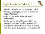 right for your industry