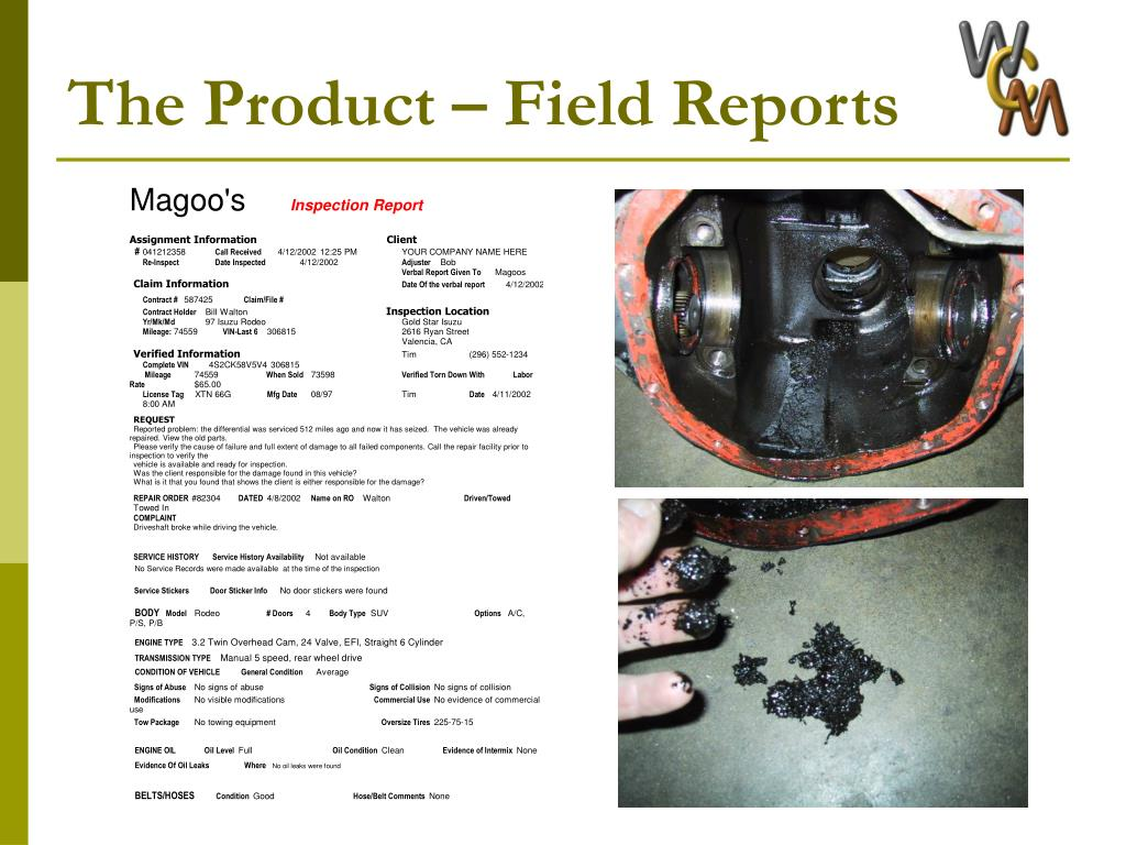The Product – Field Reports