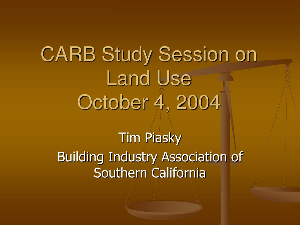 carb study session on land use october 4 2004 l.