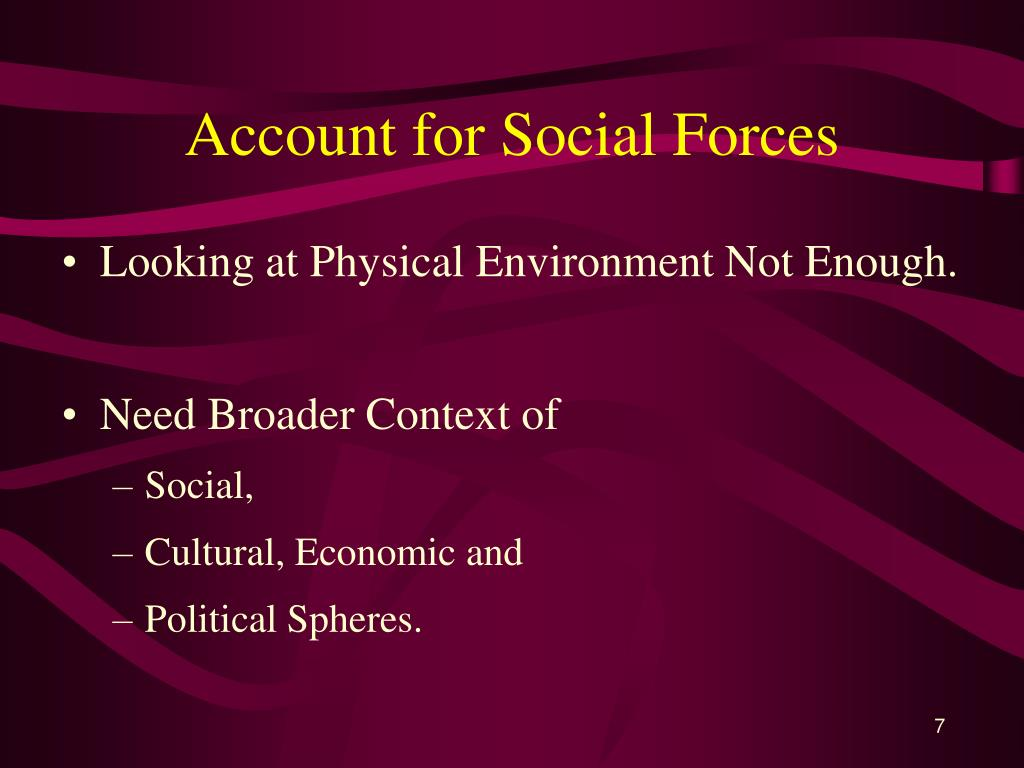 Account for Social Forces