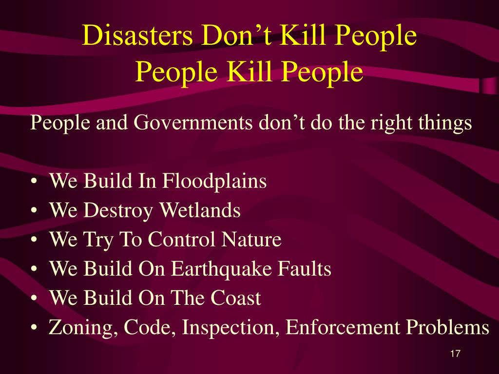 Disasters Don't Kill People