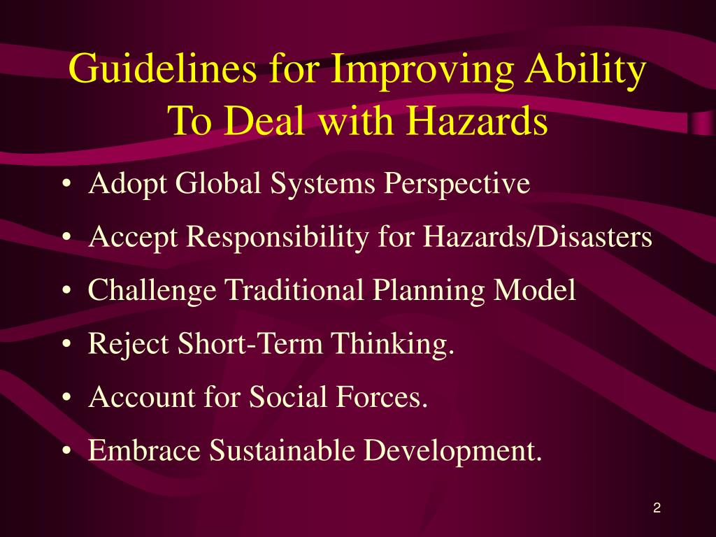 Guidelines for Improving Ability To Deal with Hazards