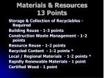 materials resources 13 points