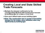 creating local and state skilled trade forecasts