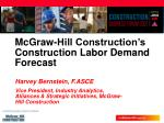 mcgraw hill construction s construction labor demand forecast