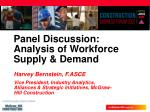 panel discussion analysis of workforce supply demand