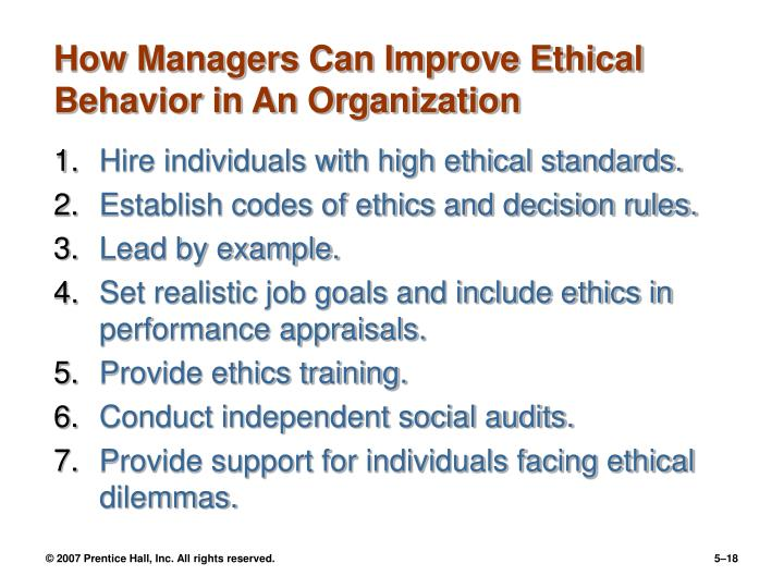how can organizations influence ethical behavior in employees Training and evaluating employees allows them to influence their organizations at model ethical behavior or can't monitor employees.