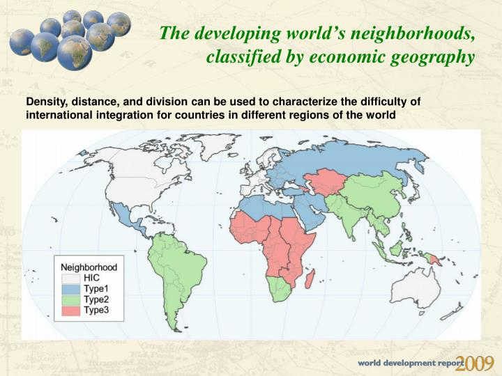 the development of a world economic Economic development - development thought after world war ii: after world war ii a number of developing countries attained independence from their former colonial rulers.