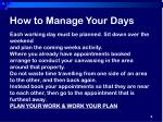 how to manage your days