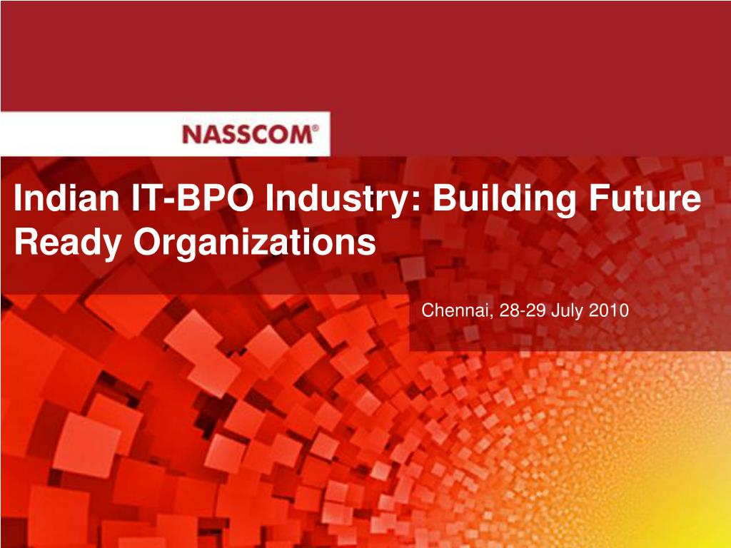 indian it bpo industry building future ready organizations l.