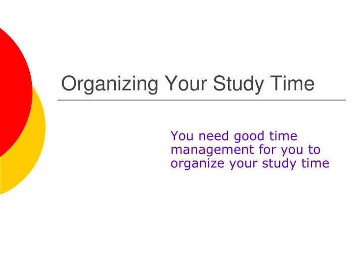 organizing your study time n.