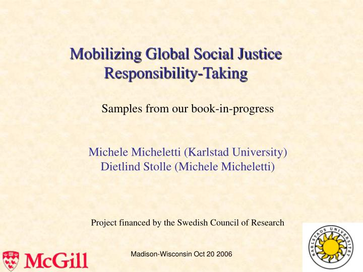 Mobilizing global social justice responsibility taking