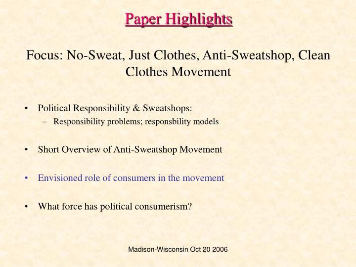 Paper highlights focus no sweat just clothes anti sweatshop clean clothes movement