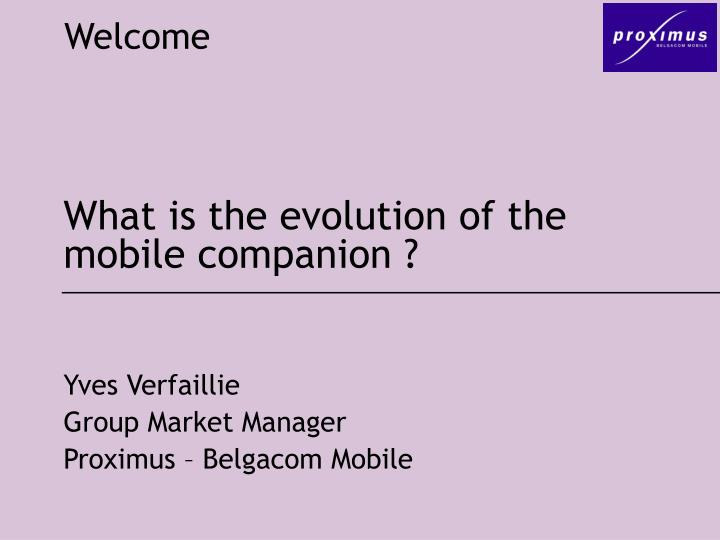 what is the evolution of the mobile companion n.