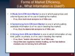 forms of market efficiency i e what information is used