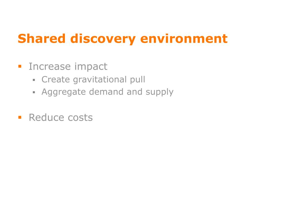 Shared discovery environment