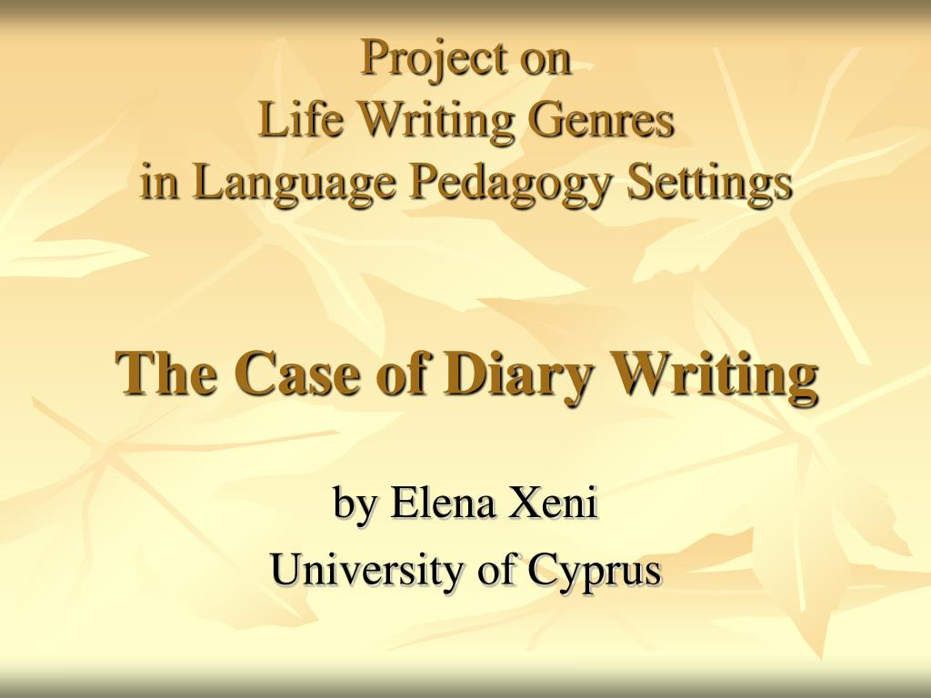 project on life writing genres in language pedagogy settings the case of diary writing l.