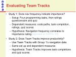 evaluating team tracks