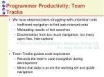 programmer productivity team tracks