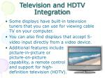 television and hdtv integration