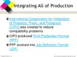 integrating all of production