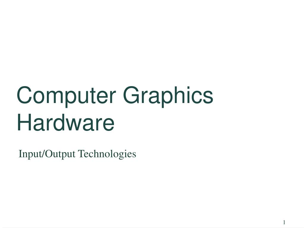 computer graphics hardware l.