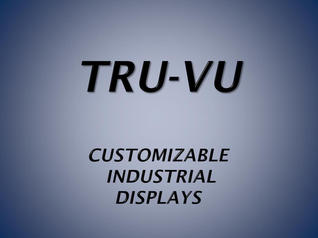 tru vu customizable industrial displays l.